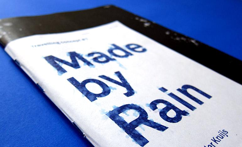 Made by Rain